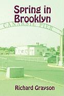 Spring in Brooklyn - Grayson, Richard
