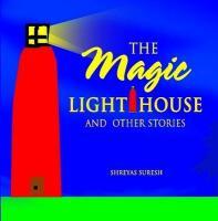 Magic Lighthouse and Other Stories - Suresh, Shreyas