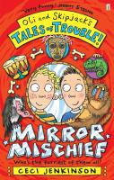 Mirror Mischief - Jenkinson, Ceci