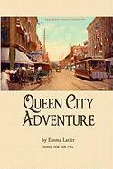 Queen City Adventure - Latier, Emma