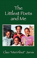 The Littlest Poets and Me - Jarvis, Cleo Meriabut