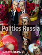 Politics Russia - Danks, Catherine