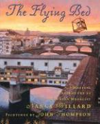 The Flying Bed - Willard, Nancy