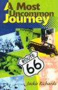 A Most Uncommon Journey - Richards, Jackie