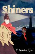 Shiners - Zyne, R. Gordon