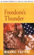 Freedom's Thunder - Foster, Michael