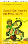 Nelson Malone Meets the Man from Mush-Nut - Hawes, Louise