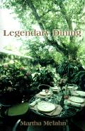 Legendary Dining - Melahn, Martha