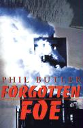 Forgotten Foe - Butler, Phil