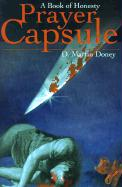 Prayer Capsule: A Book of Honesty - Doney, D. Martin