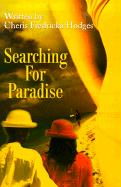 Searching for Paradise - Hodges, Cheris Fredricka