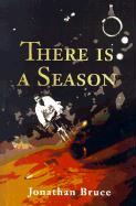 There is a Season - Bruce, Jonathan