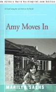 Amy Moves in - Sachs, Marilyn