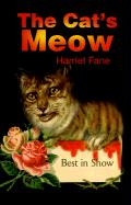 The Cat's Meow - Fane, Harriet