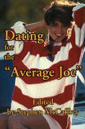 Dating for the Average Joe - McCaffrey, Stephen
