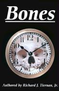 Bones - Tiernan, Richard J. , Jr.