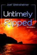 Untimely Ripped - Weinsheimer, Joel