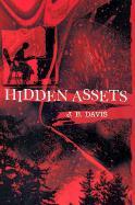 Hidden Assets - Davis, J. B.