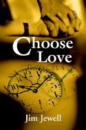 Choose Love - Jewell, Jim