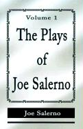The Plays of Joe Salerno: Volume 1 - Salerno, Joe