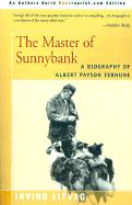 The Master of Sunnybank: A Biography of Albert Payson Terhune - Litvag, Irving