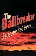 The Ballbreaker - Washnis, Jerome Paul