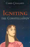 Igniting the Constellation - Chagaris, Chris
