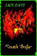 Death Bridge - Dave, Jack