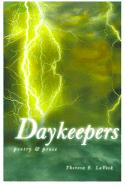 Daykeepers: Poetry & Prose - Laveck, Theresa E.