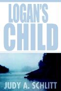 Logan's Child - Schlitt, Judy A.
