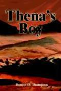 Thena's Boy - Thompson, Donald D.
