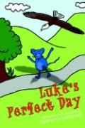 Luke's Perfect Day - Lunianski, Stephanie