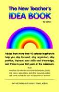 The New Teacher's Idea Book the New Teacher's Idea Book: First Edition First Edition - Daviss, Bennett; Daviss, Jackson; Daviss, Jackson