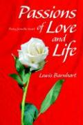 Passions of Love and Life: Poetry from the Heart - Barnhart, Lewis