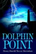 Dolphin Point - Mottishaw, Henry Harold Trevor