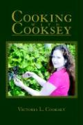 Cooking with Cooksey - Cooksey, Victoria L.