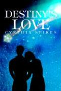 Destiny's Love - Spires, Cynthia