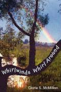 Whirlwinds Whirl Around - McMillion, Gloria