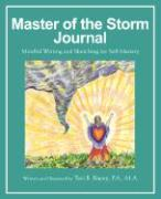 Master of the Storm Journal: Mindful Writing and Sketching for Self Mastery - Racey, Teri B.