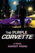 The Purple Corvette - Rising, Margot