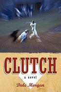 Clutch - Morgan, Dale