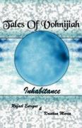 Tales of Vohnijiah: Inhabitance - Rafael Enrique, Enrique