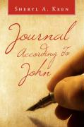 Journal According to John - Keen, Sheryl A.