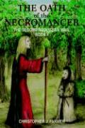 The Oath of the Necromancer: The Second Neoluzian War: Book II - Farmer, Christopher J.
