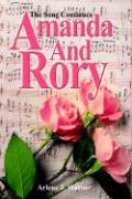Amanda and Rory: The Song Continues - Warner, Arlene J.