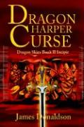 Dragon Harper Curse: Dragon Skies Book II Incipit - Donaldson, James