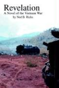 Revelation: A Novel of the Vietnam War - Ricks, Ned B.