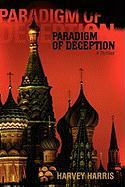 Paradigm of Deception: A Thriller - Harris, Harvey