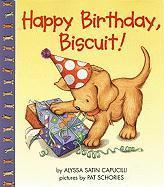 Happy Birthday, Biscuit! - Capucilli, Alyssa Satin
