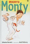 Mighty Monty - Hurwitz, Johanna